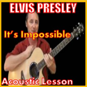 learn to play it's impossible by elvis presley