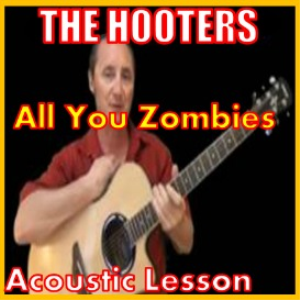 learn to play all you zombies by the hooters