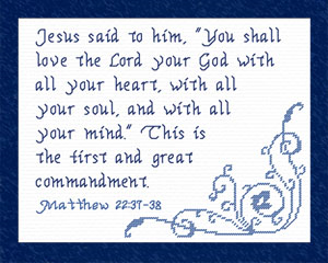 First and Great Commandment | Crafting | Cross-Stitch | Religious