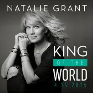 King of the World, Natalie Grand for worship band with full strings | Music | Gospel and Spiritual