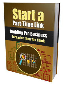 Start a Part-Time Link Building Pro Business | eBooks | Business and Money
