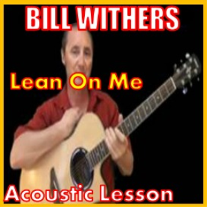 learn to play lean on me by bill withers