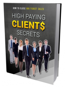 High Paying Clients Secrets | eBooks | Education