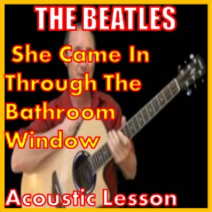 learn to play she came in through the bathroom window