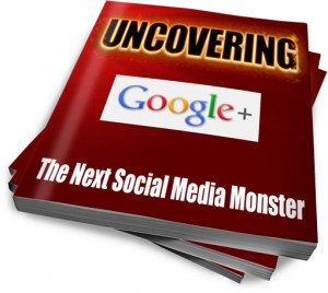 Uncovering Google Plus   eBooks   Business and Money