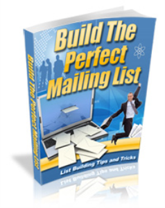 Build The Perfect Mailing List | eBooks | Business and Money
