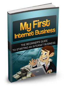 My First Internet Business   eBooks   Business and Money