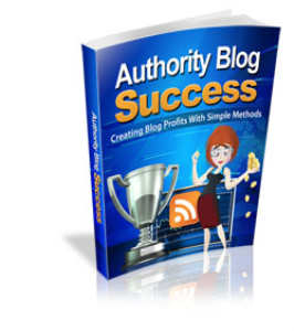 Authority Blog Success | eBooks | Business and Money