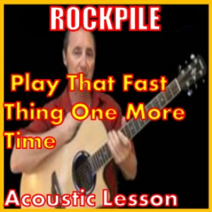 Learn to play Play That Fast Thing One More Time by Rockpile | Movies and Videos | Educational