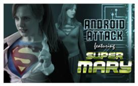 Super Mary #1: Android Attack | Photos and Images | Digital Art