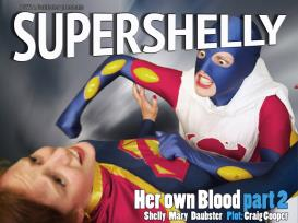 Super Shelly #3: Her Own Blood Pt 2 | Photos and Images | Digital Art