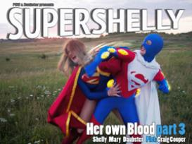 super shelly #4: her own blood pt 3