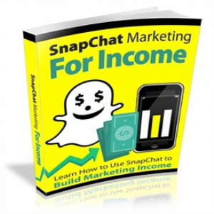 SnapChat Marketing For Income | eBooks | Business and Money