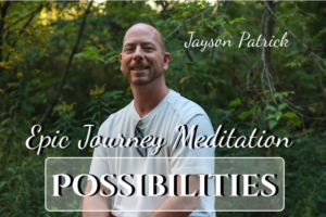 epic journey to possibilities