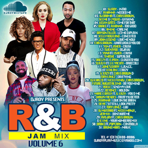 Dj Roy R&B Jam Mixtape Vol.6 2016 | Music | R & B