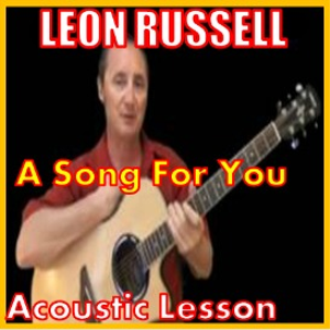learn to play a song for you (leon russell)