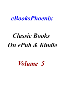 eBooksPhoenix Classic Books On ePub And Kindle  Vol 5 | eBooks | Classics