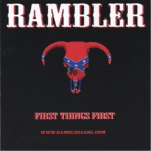 rambler - first things first - liquor in the front, poker in the  - single song only