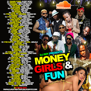 dj roy money , girls & fun dancehall mix 2016