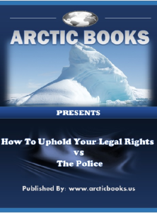 how to uphold your legal rights vs. the police
