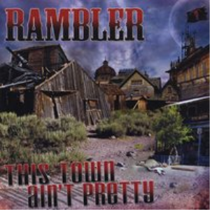 rambler - this town ain't pretty - pain - single song only