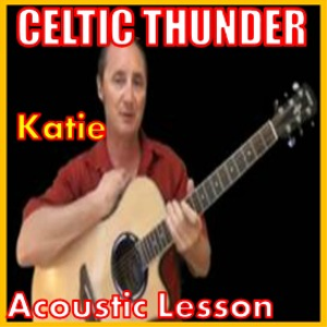 learn to play katie by celtic thunder