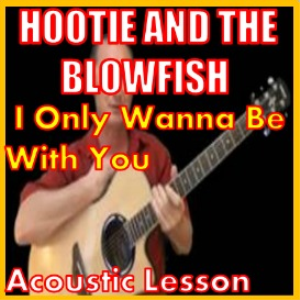 learn to play i only want to be with you by hootie and the blowfish