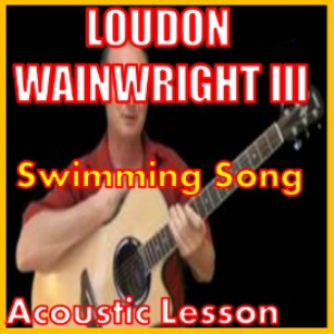 Learn to play Swimming Song by Loudin Wainwright III | Movies and Videos | Educational
