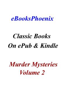 eBooksPhoenix Classic Books Murder Mystery Vol. 2 | eBooks | Mystery and Suspense