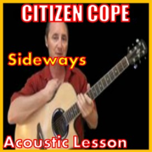 Learn to play Sideways by Citizen Cope | Movies and Videos | Educational