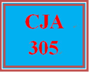CJA 305 Entire Course | eBooks | Education