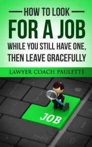 how to look for a job while you still have one, then leave gracefully!