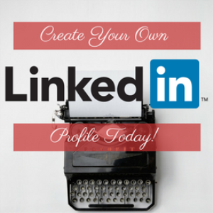 linkedin and your job search - create your own profile