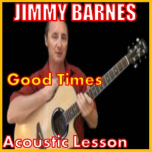 Learn to play Good Times 2 by Jimmy Barnes | Movies and Videos | Educational