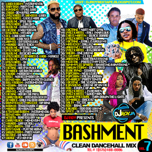 Dj Roy Bashment Clean Dancehall Mix Vol.7 | Music | Reggae