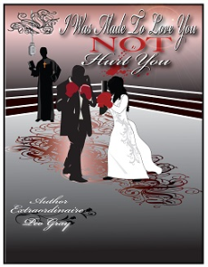 ''I Was Made To Love You- Not Hurt You'' | eBooks | Romance