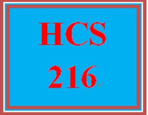 HCS 216 Entire Course | eBooks | Education
