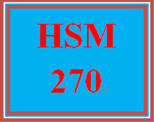 hsm 270 week 4 goals and objectives