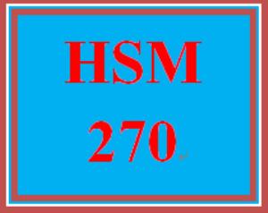 HSM 270 Entire Course | eBooks | Education