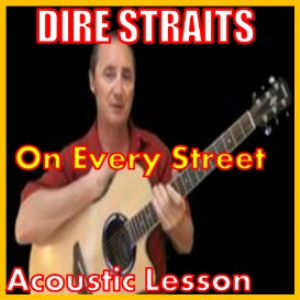 learn to play on every street by dire straits