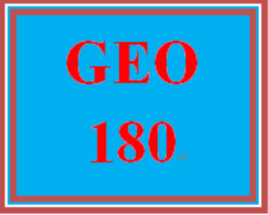 GEO 180 Entire Course | eBooks | Education
