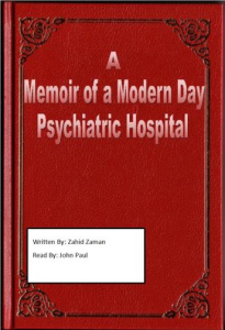 a memoir of a modern day psychiatric hospital