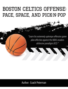boston celtics offense:  space, pace, and pick-n-pop