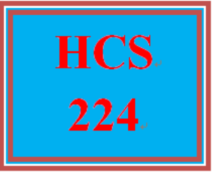 HCS 224 Entire Course | eBooks | Education