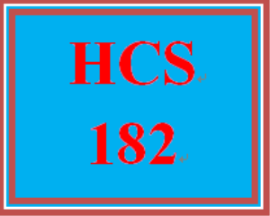 HCS 182 Entire Course | eBooks | Education