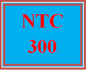 NTC 300 Entire Course | eBooks | Education