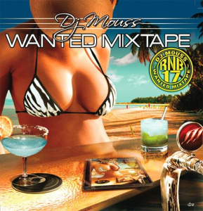 Dj Mouss - Wanted Mixtape 17 (2006) | Music | R & B