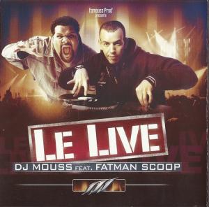 DJ MOUSS ft. FATMAN SCOOP - WANTED MIXTAPE 13 - LE LIVE (2003) | Music | R & B