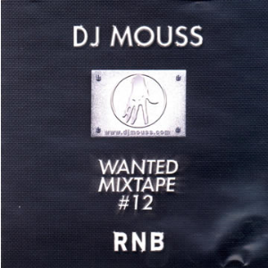 dj mouss - wanted mixtape 12 (2002)