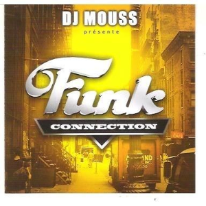 dj mouss - funk connection (2002)